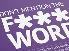 Age UK <br/>Don't mention the f-word publication