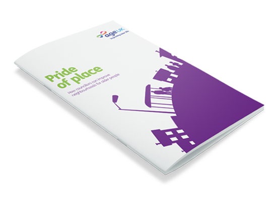 Age UK  <br/>Pride of place campaign materials